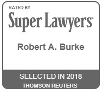 Robert Burke Selected Super Lawyer in 2018