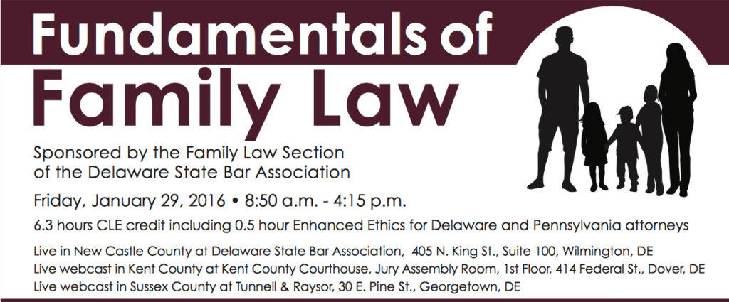 Delaware State Bar Association Family Law CLE