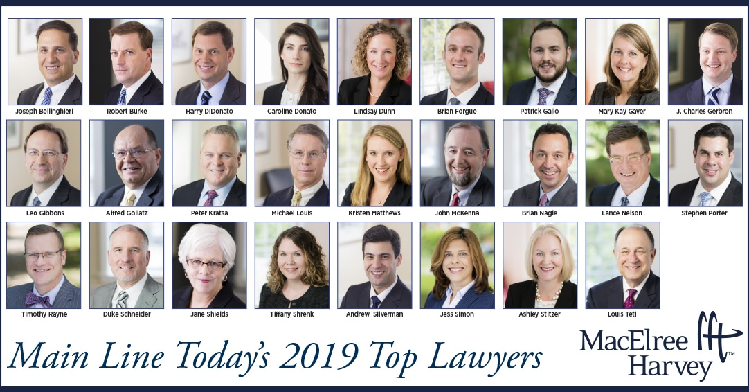 26 MacElree Harvey Attorneys Named 2019 Top Lawyers by Main Line Today